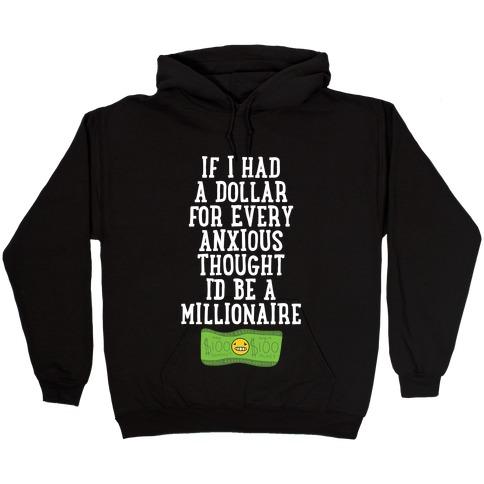 Anxious Millionaire Hooded Sweatshirt