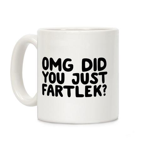 OMG Did You Just Fartlek? Coffee Mug