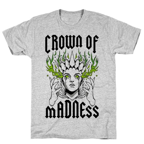Crown Of Madness T-Shirt