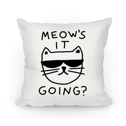 Meow's It Going Pillow