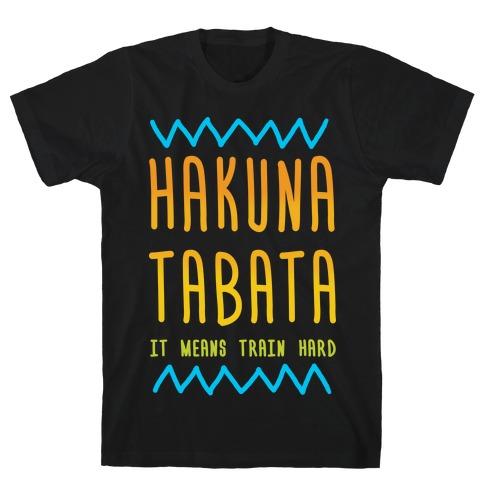 Hakuna Tabata T-Shirt