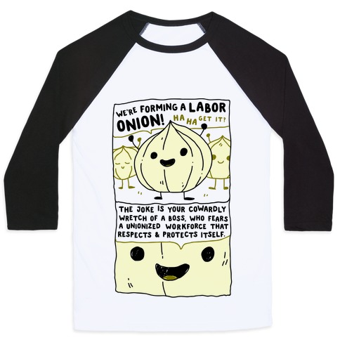 Labor Onion Baseball Tee