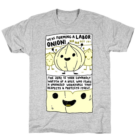 Labor Onion T-Shirt