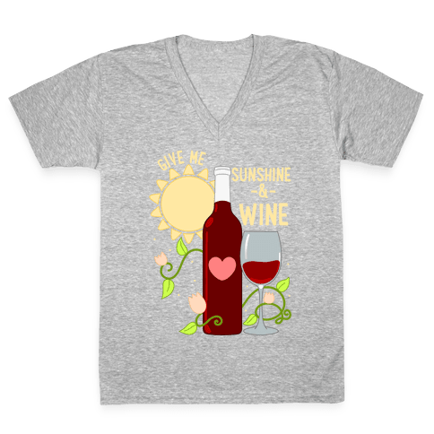 Give Me Sunshine & Wine V-Neck Tee Shirt