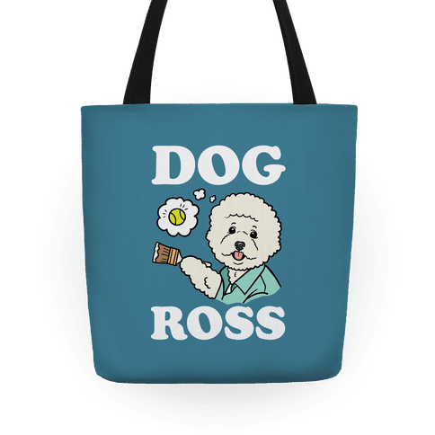 Dog Ross  Tote