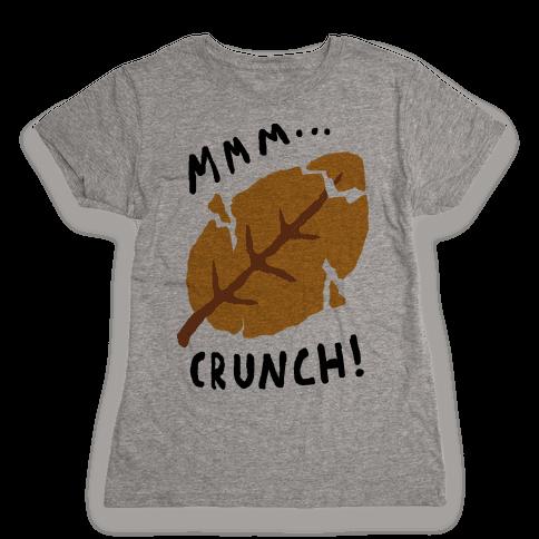 Mmm Crunch Fall Leaf Womens T-Shirt