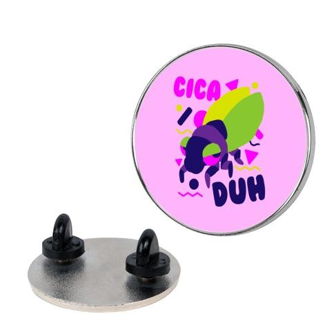 CicaDUH Pin