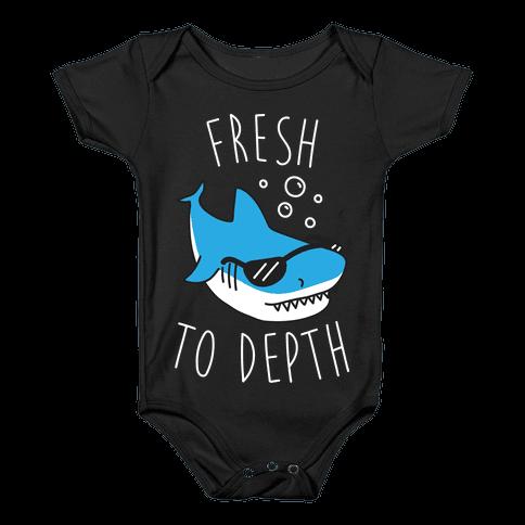 Fresh To Depth (White) Baby Onesy