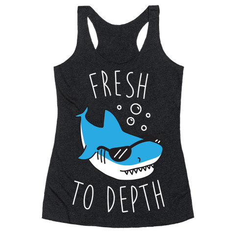 Fresh To Depth (White) Racerback Tank Top