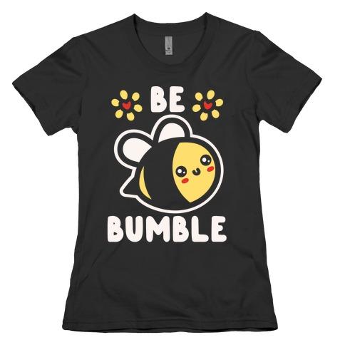 Be Bumble White Print Womens T-Shirt