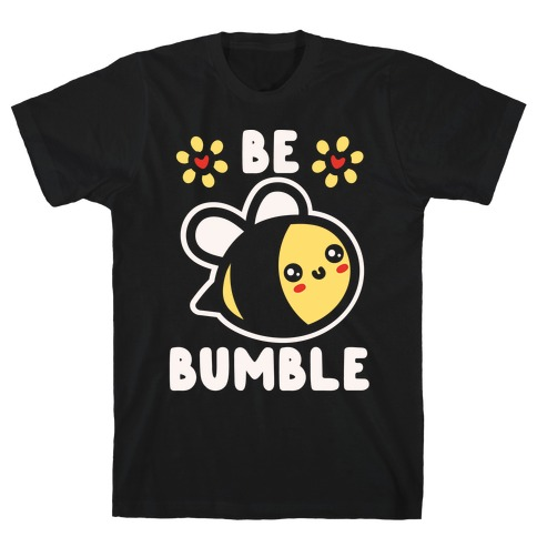 Be Bumble White Print Mens T-Shirt