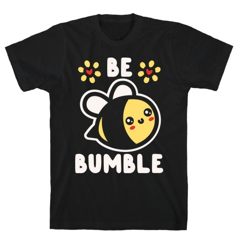 Be Bumble White Print T-Shirt