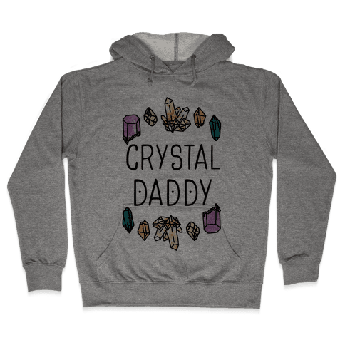 Crystal Daddy Hooded Sweatshirt