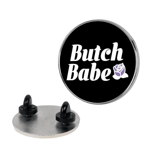 Butch Babe Pin