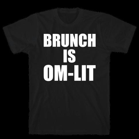 Brunch Is Om-Lit White Print Mens T-Shirt