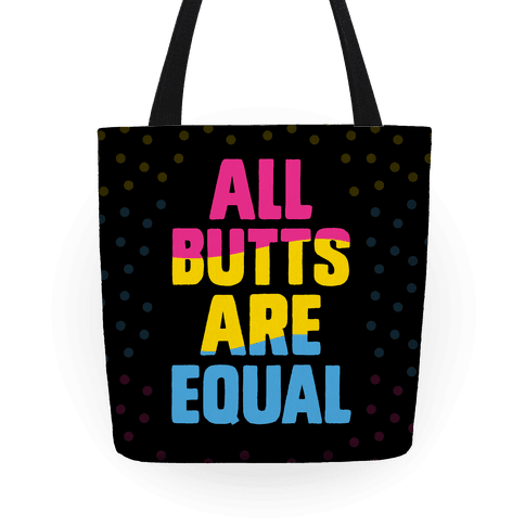 All Butts Are Equal Tote