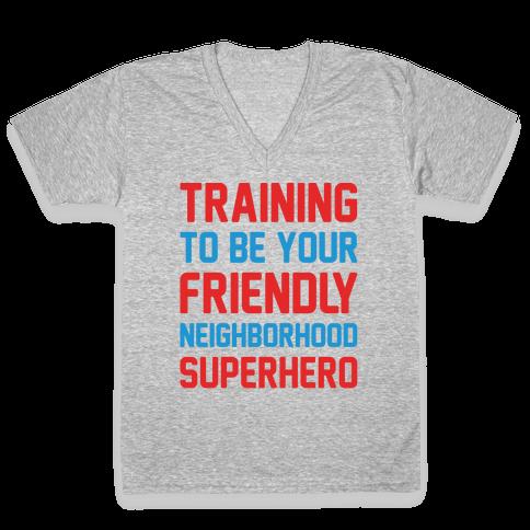 Training To Be Your Friendly Neighborhood Superhero Parody White Print V-Neck Tee Shirt