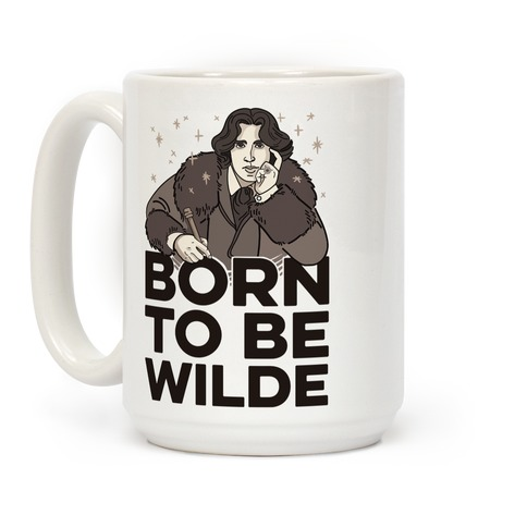 Born To Be Wilde Coffee Mug