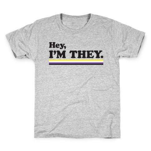 Hey, I'm They. (Non-binary) Kids T-Shirt