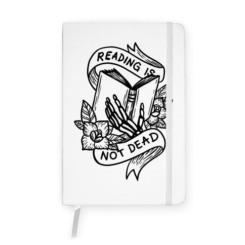 Reading Is Not Dead Notebook