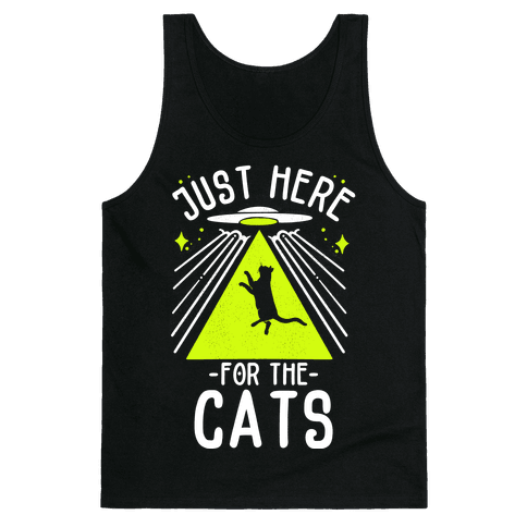 Just Here for the Cats UFO Tank Top