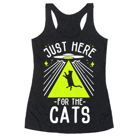 Just Here for the Cats UFO Racerback Tank Top