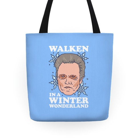 Walken in a Winter Wonderland Tote