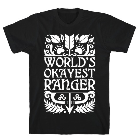World's Okayest Ranger T-Shirt