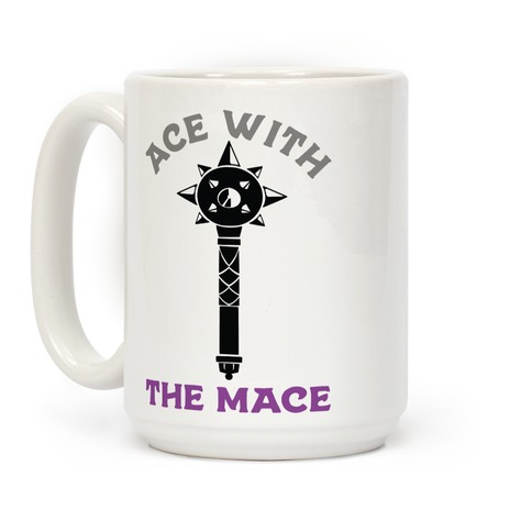 Ace with the Mace Coffee Mug