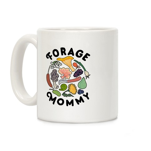 Forage Mommy Coffee Mug
