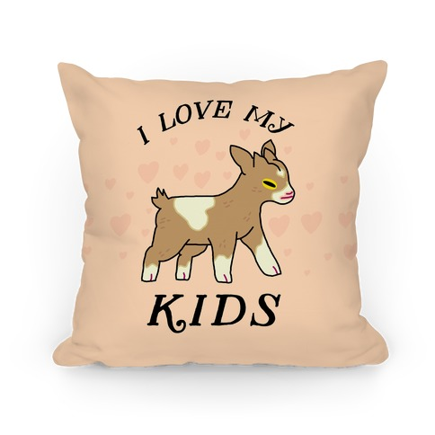 I Love My Kids (Goat) Pillow