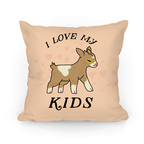 I Love My Kids (Goat) Pillow
