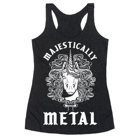Majestically Metal Unicorn Racerback Tank Top