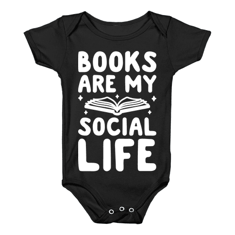Books Are My Social Life Baby Onesy