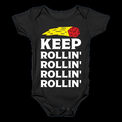 Keep Rollin' Rollin' Rollin' D20 Baby Onesy
