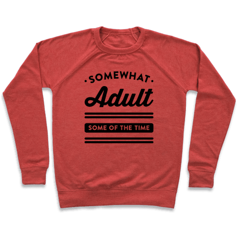 Somewhat Adult Pullover