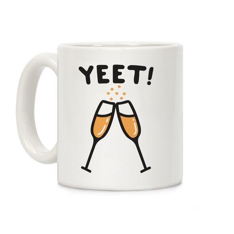 YEET! Cheers! Coffee Mug