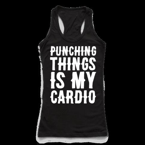 Punching Things Is My Cardio White Print Racerback Tank Top