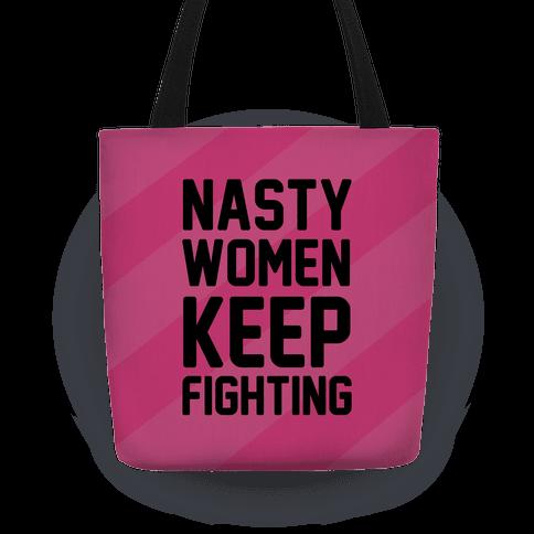 Nasty Women Keep Fighting