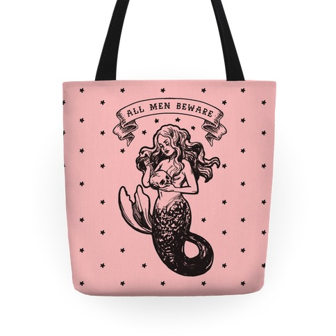 All Men Beware Vintage Mermaid Tote