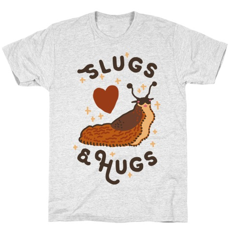 Slugs & Hugs Mens/Unisex T-Shirt