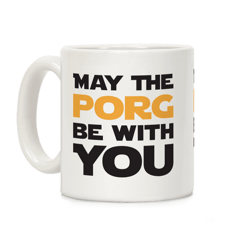 May The Porg Be With You Coffee Mug