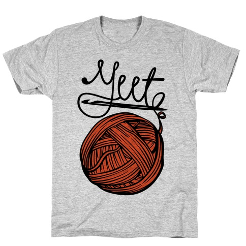 Yeet Yarn Knitting Parody T-Shirt