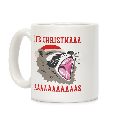 It's Christmas Screaming Raccoon Coffee Mug