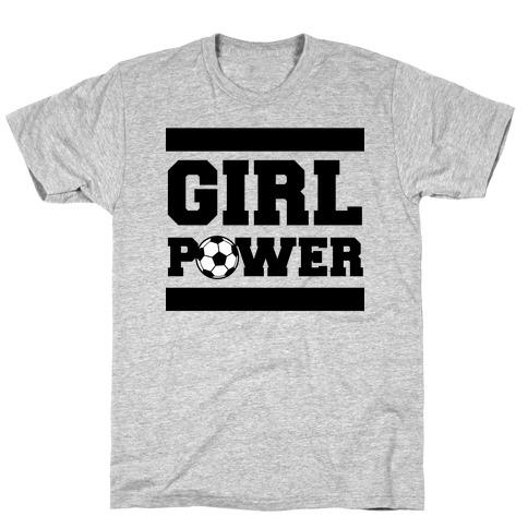 Girl Power (Soccer) T-Shirt