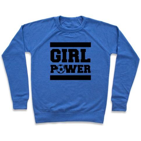Girl Power (Soccer) Pullover