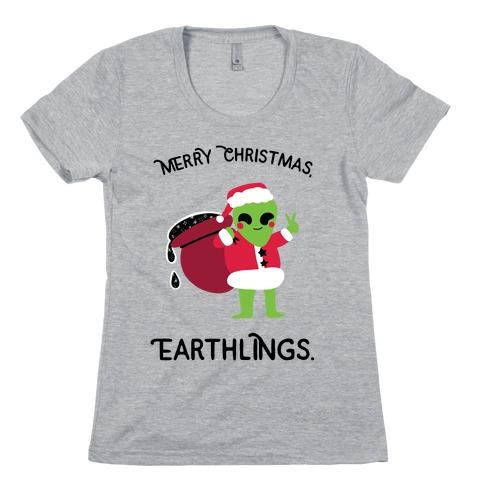 Merry Christmas, Earthlings. Womens T-Shirt