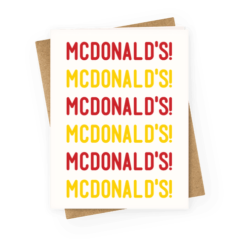 McDonald's McDonald's McDonald's Greeting Card