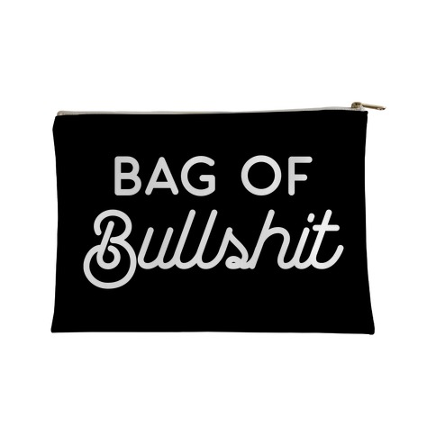 Bag of Bullshit Accessory Bag