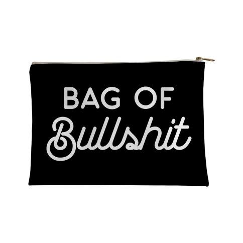 Bag of Bullshit Accessory Bag